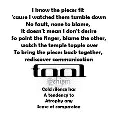 Schism, my favorite Tool song Music Love, Music Is Life, My Music, Tool Lyrics, Music Lyrics, Song Lyric Quotes, Music Quotes, Band Quotes, Tool Music