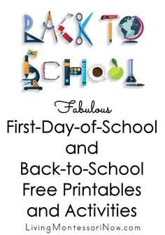 Huge list of back-to-school activities and free printables to help you prepare for the new school year, make the most of the first day of school, and get the school year off to a great start - Living Montessori Now