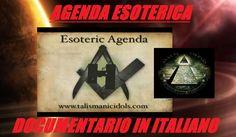 ILLUMINATI AGENDA ESOTERICA DOCUMENTARIO IN ITALIANO