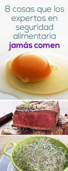 8 cosas que los expertos en seguridad alimentaria jamás comen