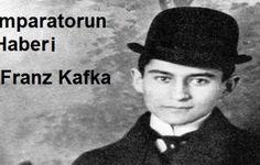 İmparatorun Haberi / Franz Kafka