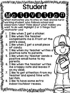Two Understanding Motivation: I think would modify the list, but overall I like asking the student what motivates them 3rd Grade Classroom, Classroom Rules, School Classroom, Classroom Ideas, Classroom Activities, Beginning Of The School Year, New School Year, Mantra, Positive Quotes For Life Encouragement