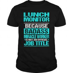 I Love  LUNCH MONITOR T-Shirts