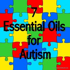 7 Essential Oils For Autism | The Peaceful Haven This was written by me and my daughter who is 24 and has autism! --- http://tipsalud.com -----