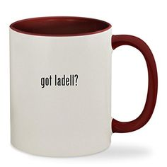 got ladell? - 11oz Colored Inside  #fashion