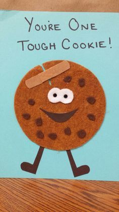 """""""You're one tough cookie"""" get well/encouragement card. with what else but cookies of course! I'd make my card Cookie Monster themed. Get Well Wishes, Get Well Soon Gifts, Birthday Wishes, Birthday Cards, Happy Birthday, Get Well Baskets, Get Well Soon Basket, Get Well Quotes, Sympathy Cards"""
