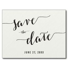 Black And White Calligraphy Save The Date Postcard