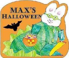 Max's Halloween (Max and Ruby Board Book), by Rosemary Wells