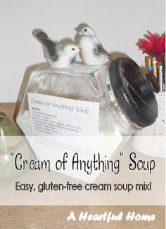 Going to have to try this.  Seems I'm always out of cream-of-... soups when I need them.  Cream of Anything Soup-  easy, gluten-free soup mix!