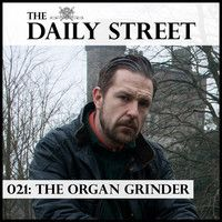 TDS Mix 021: The Organ Grinder by The Daily Street on SoundCloud