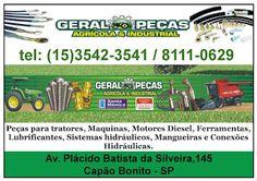 GERAL PEÇAS AGRICOLA E INDÚSTRIAL Av. Plácido Batista da Silveira,145 Capão Bonito - SP tel: (15)35