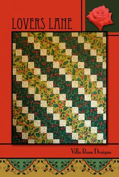 Lovers Lane quilt pattern by Pat Fryer, Villa Rosa Designs
