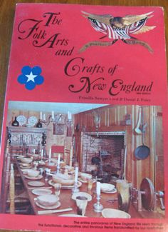 The Folk Arts And Crafts Of New England By ClosetFull On Etsy