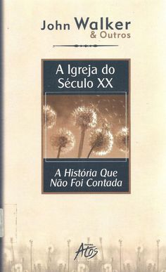 john walker a igreja do seculo xx a historia que nao foi contada incompleto  Karmitta 117 ( incompleto)
