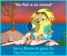 "WATCH: Jerry Muskrat goes to Gananoque, ""Gateway to The Thousand Islands""! - Join Jerry as he rows his way through the cities, towns and parks of the Great Lakes and Saint Lawrence Seaway in his series ""The Greatest Lakes!"" http://jerrymuskrat.com/kidoons/webisodes/760-no-rat-is-an-island-jerry-muskrat-goes-to-gananoque"