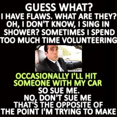 I love Michael.. The Office quote