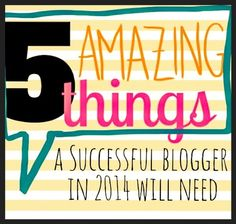 5 things a successful blogger must have!