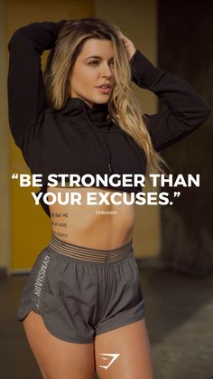 """""""Be stronger than your excuses"""" - Unknown. #gymshark #motivation"""