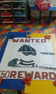 Make a wanted poster to go with it..