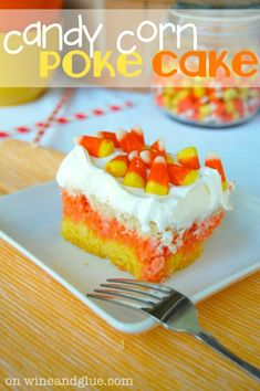 Candy Corn Poke cake and lots of other fun candy corn inspired ideas!