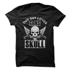 THIS GUY LOVES GUNS & SKULL - #teens #t shirt design website. GET YOURS => https://www.sunfrog.com/No-Category/THIS-GUY-LOVES-GUNS-amp-SKULL.html?60505