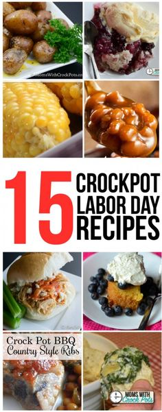 Stay out of the kitchen this Labor Day and pull out the Crockpot! Here are 15 Crockpot Labor Day Recipes that everyone will love!