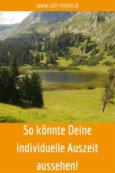 Die Auszeit abgestimmt auf Deine Bedürfnisse - in der Steiermark Mental Training, Mountains, Nature, Blog, Travel, Europe, Gap Year, Destinations, Viajes