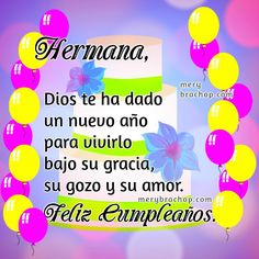 Happy birthday with quotes, free image, free christian birthday card for my daughter, blessings, Mery Bracho birthday cards. Happy Birthday Wishes Cards, Happy Birthday Flower, Birthday Blessings, Happy Birthday Sister, Birthday Greetings, Happy Birthday Christian Quotes, Christian Birthday Cards, Mom Birthday Quotes, Birthday Stuff
