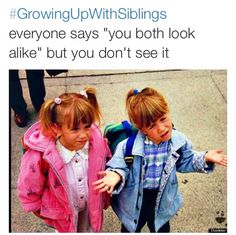Growing Up With Siblings