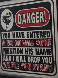 This is a sign that I saw when I was dragged  by my husband to a gun show. I have now become a supporter of being able to own guns. But...to blame POTUS for proposing strict gun laws? Oh shut the fuck up. If he didn't propose any type of gun control,  you better believe the drones would be angry about him not addressing the atrocities of Sandy Hook, as well as others. The drones would be saying he doesnt care that children were murdered by a pos who should never have owned any weapons.