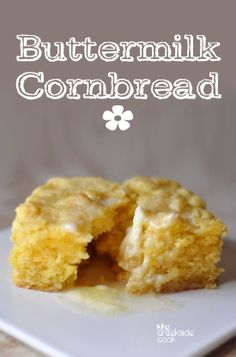 Fast, easy and the best cornbread ever - Buttermilk Cornbread on The Creekside Cook