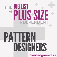 "Companies that make plus size, curvy, or full-figured sewing patterns for women and men, ordered by largest size available. Includes 41-62"" bust, EUR 46-56+"