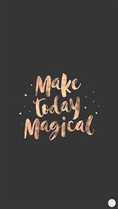 Make today magical live wallpaper iphone, rose gold lockscreen, girl wallpapers for phone, Live Wallpaper Iphone, Iphone Wallpapers, Wallpaper Quotes, Cute Wallpapers, Wallpaper Backgrounds, Fantastic Wallpapers, Aztec Wallpaper, Rose Gold Wallpaper, Paris Wallpaper