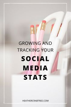Learn how to grow and track your social media stats plus a free download.