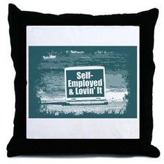 Self employed Throw Pillow  #self-employed #lovin'it #lovin #self #tshirt #sweatshirt #mug #bag #curtain #hoodie #profession #phonecase #clock #watch #cards #gifts #vneck #funny