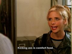 kicking ass is comfort food - buffy the vampire slayer Buffy Summers, Sarah Michelle Gellar, Joss Whedon, Buffy The Vampire Slayer, That Way, Favorite Tv Shows, Girl Power, Feminism, My Idol