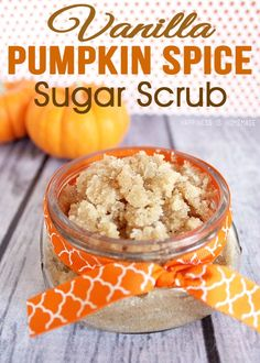 Vanilla Pumpkin Spice Sugar Scrub. You can make this in under FIVE minutes, and it smells incredible!