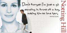 Coup de foudre à Notting Hill. Hugh Grant et Julia Roberts. Notting Hill Movie, Notting Hill Quotes, Famous Movie Quotes, Best Quotes, Tv Show Music, Hugh Grant, Blockbuster Movies, Best Love Stories, See Movie