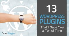 Use these 13 wordpress plugins to automate the more tedious tasks that come with blogging, so you can save time and focus on writing.