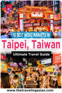 Visiting a Taiwan Night Market is a must do event whenever you visit Taiwan. However with so many night markets around, just how do you choose? Fortunately I can help you out. Here are the 10 best night markets you must visit when you ever visit Taipei, Taiwan. #Taiwan #Taipei #Asia #Travel #NightMarket
