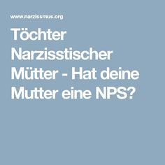 Töchter Narzisstischer Mütter - Hat deine Mutter eine NPS?