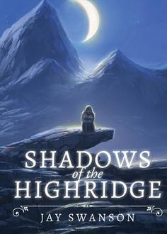 Shadows of the Highridge (Paperback) | Auntie's Bookstore