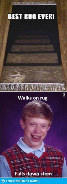 Bad Luck Brian walking