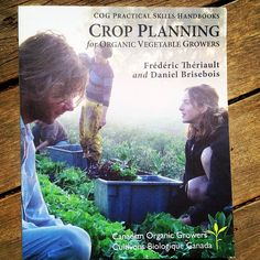 Good book: Crop Planning for Organic Vegetable Growers