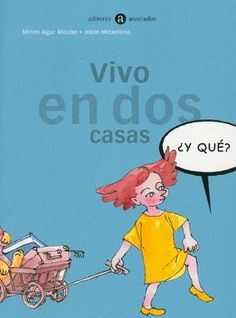Vivo en dos casas Painting Activities, Stories For Kids, Therapy, Family Guy, Education, Reading, School, Children, Books
