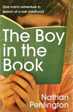 """""""The boy in the book"""", by Nathan Penlington - As a boy, Nathan had loved Choose Your Own Adventures. So, when he discovered  the first 106 adventures for sale on eBay, he bought them. When the books arrived, he lost himself in the old adventures. Yet, as he flicked through the pages, there was another story being written for, in the margins of each book, were the scribblings of the little boy who had once owned them. He wrote jokes, hints for adventurers, and intimations of a tormented…"""