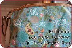 10 Things You Should Always Have in Your Diaper Bag - EAT. CRAFT. PARENT.