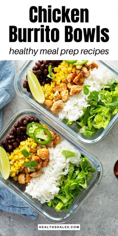 Chicken Burrito Bowls - Healthy Meal Prep Recipes. Easy Mexican recipes for easy meal prepping. #Food #HealthyRecipes #MealPrep #WeightLoss