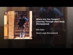 Where Are You Tonight? (Journey Through Dark Heat) (Remastered) - YouTube
