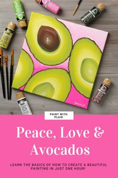 """Paint the August Paint with Plaid painting. Watch on-demand how to paint """"Peace, Love, & Avocados."""" Made wth FolkArt paints and a free download!"""